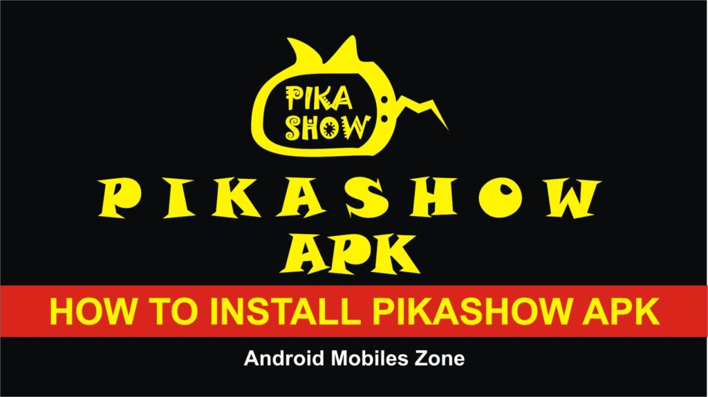 Install PikaShow App APK on Android
